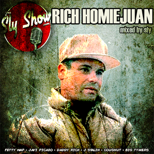 (Rich Homie Juan: Mixed By Sly) J. Stalin, The Jacka, Fetty Wap, The Game (TheSlyShow.com)
