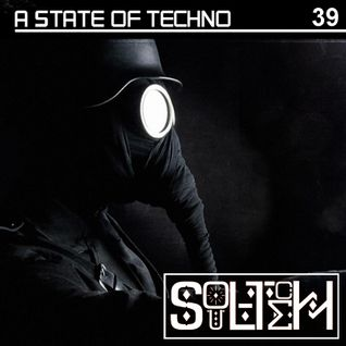 SOULTECH presents A STATE OF TECHNO 39