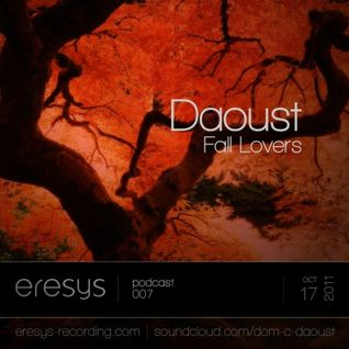 Fall Lovers (Eresys Recording podcast 07) - Dj set by Daoust