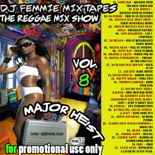DJ Femmie Presents THE REGGAE MIX SHOW VOL. 8