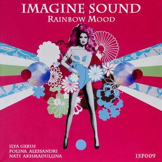 Imagine Sound - Rainbow Mood (Podcast 009)