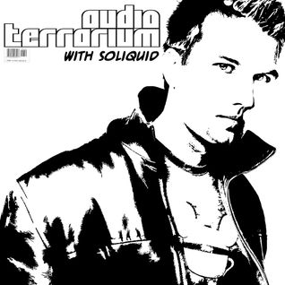 Soliquid - Audio Terrarium vol. 50 (2014 August) 09-08-2014