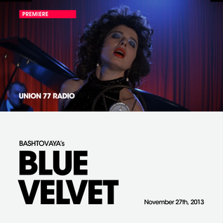 Blue Velvet @ Union 77 Radio 27.11.2013 / Premiere