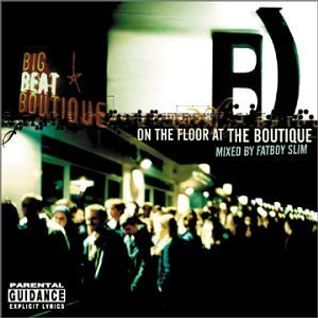 On The Floor At The Boutique [Fatboy Slim]