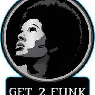 Get2Funk Goes Deep & Funky March 2015