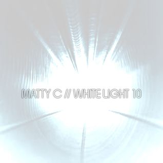 White Light 10 - Matty C