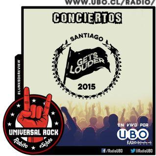 Universal Rock Programa 25 (Review  Festival Santiago Gets Louder)