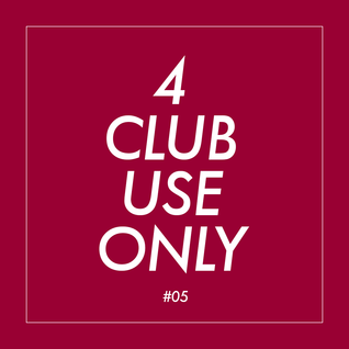 4 club use only #05 | Mix series