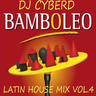 Bamboleo (Latin House Mix Vol.4)