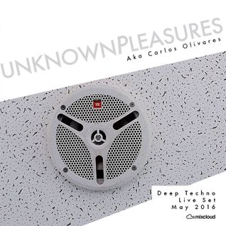 Unknown Pleasures Deep Techno live set, May 2016