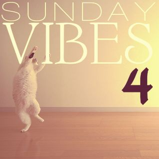 SUNDAY VIBES 4 (mixed by Margos/SENSITHIEF SOUND)