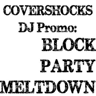 Block Party: Covershocks