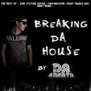 Breaking DA House Reloaded 001 by DA BEAT