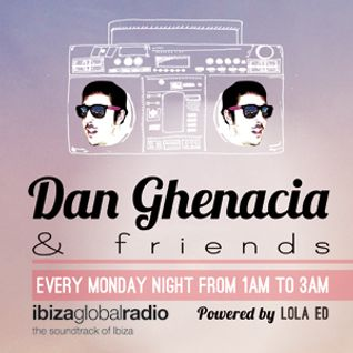 Dan Ghenacia & Friends > Episode 1 bY Dan Ghenacia