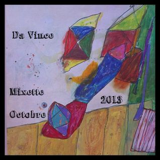Da Vince Mixette Octobre 2013