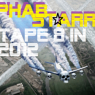 Phabstarr - Tape 8 in 2012 [3.3.2012]