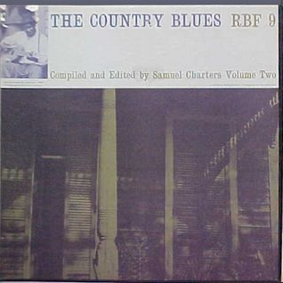 The Country Blues RBF 9 Smithsonian folk ways