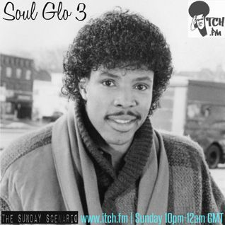 Soul Glo 3 | Live on Itch FM 12.10.14