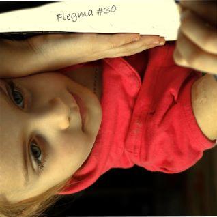Flegma #30