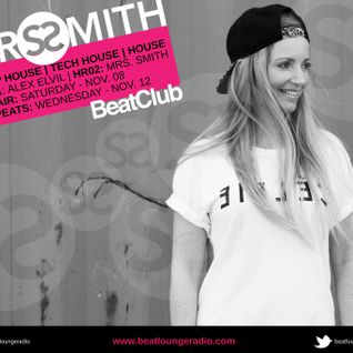 BeatClub By Alex ElVíl (Guest Mix Mrs. Smith) @ BeatLounge Radio (#40)