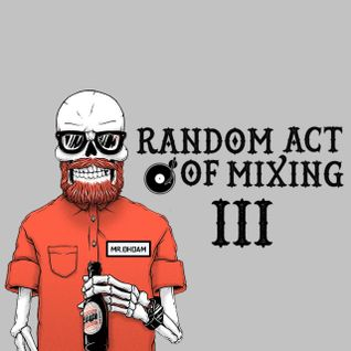 RANDOM ACT OF MIXING 3
