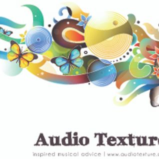 Audio Texture Radio Show - March 10, 2014