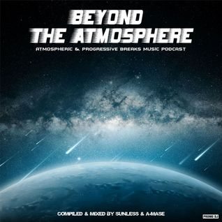 * Beyond The Atmosphere # 002 *