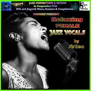 Relaxing Female Jazz Vocals