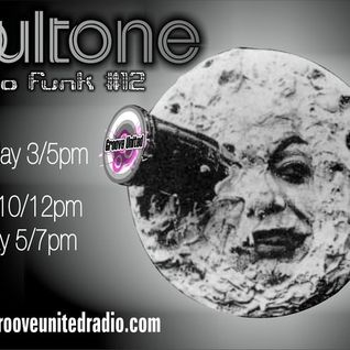 Soultone Radio Funk#12[1st hour]Aug.2011@ Groove United