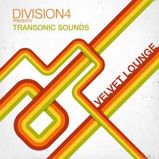 Division 4 presents Transonic Sounds - Velvet Lounge