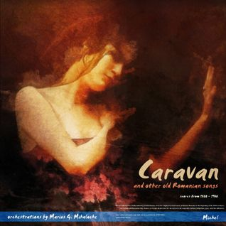 Caravan - songs from 1800 - 1900