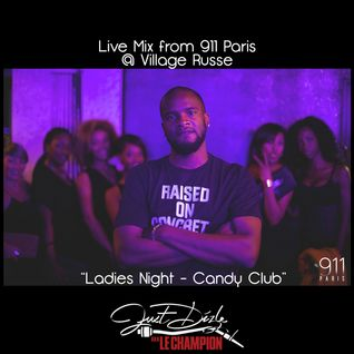@JustDizle - Ladies Night (We Love 911 Paris)