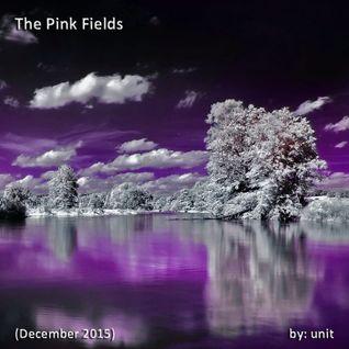 The Pink Fields - December 2015
