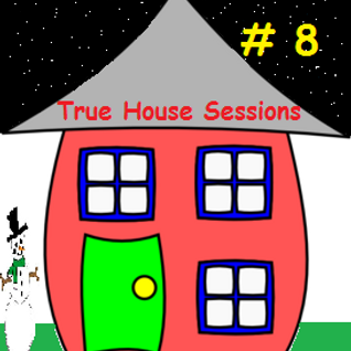 True House Sessions - 008