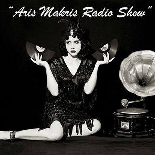 ARIS MAKRIS RADIO SHOW...ABOUT LAST SHOWS