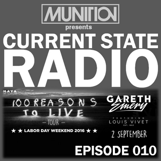Current State Radio 010 with DJ Munition