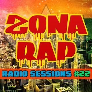 Zona RAP #22 - The Radio Sessions [April 17, 2016]