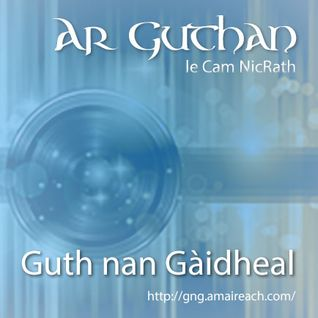 Ar Guthan le Cam NicRath - 3x02 - 2016 Grandfather Mountain Gaelic Song & Language Week Special