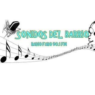 Sonidos del Barrio programa transmitido el día 3 de Marzo 2016 por Radio Faro 90.1 FM