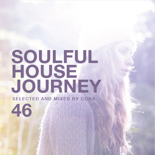 Soulful House Journey 46