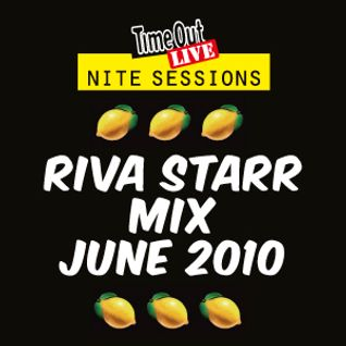 Riva Starr mix for Time Out Live's Nite Sessions