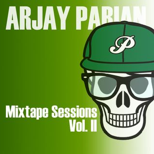Arjay Parian - Mixtape Sessions Vol. II