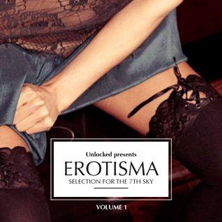Erotisma Vol.1 - Unlocked presents...