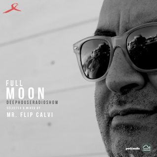 full Moon - Deephouseset - Mr Flip Calvi
