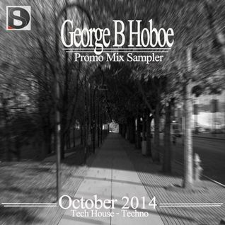 George B (Dj Hoboe)_October Promo Mix Sampler 2014.