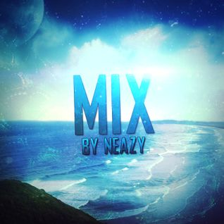 Mix - EDM / Electro-House / Future House | 2016 | By NeaZy