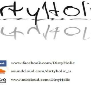 DirtyHolic In the Mix #12