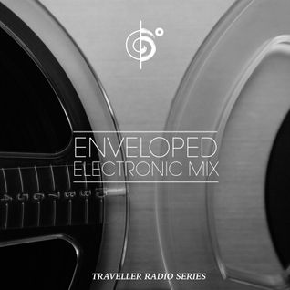 "Traveler's ""Enveloped"" Electronic Mix"