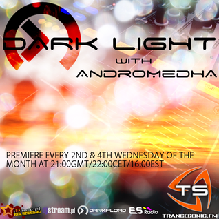 Andromedha - Dark Light Episode 41 (13-02-2013)
