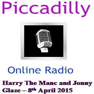 Harry The Manc & Jonny Glaze - 8th April 2015